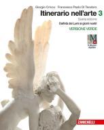Itinerario nell'arte. Per le Scuole superiori. Con e-book: Museo digitale vol.3