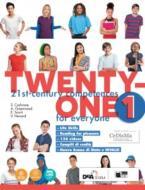 Twenty-one. Student's book-Workbook. Con Map it! Per la Scuola media. Con ebook. Con espansione online. Con DVD-ROM vol.1