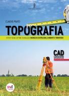 Topografia. AutoCAD. Con espansione online. Per le Scuole superiori