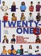 Twenty-one. Student's book-Workbook. Con Map it! Per la Scuola media. Con ebook. Con espansione online. Con DVD-ROM vol.3