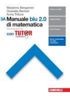 Manuale blu 2.0 di matematica. Con tutor. Per le Scuole superiori. Con e-book. Con espansione online vol.3