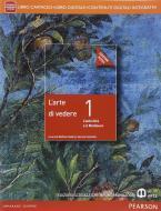 Arte di vedere. Ediz. rossa. Per le Scuole superiori. Con e-book. Con espansione online vol.1