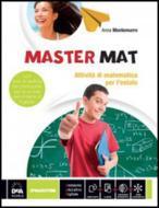 Master mat. Attività di matematica per l'estate. Con espansione online. Per la 3ª classe della Scuola media