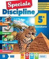 Speciale discipline. Per la Scuola elementare. Con e-book. Con espansione online vol.5