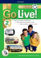 Go live! Digital gold. Per la Scuola media. Con e-book. Con espansione online vol.2