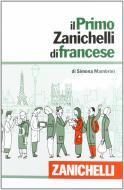 Il primo Zanichelli di francese. Con DVD-ROM