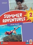 Summer adventures. Con Myapp. Con espansione online vol.2