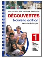Découvertes. Méthode de français. Cahier d'exercices. Con espansione online. Con CD Audio. Per le Scuole superiori vol.1