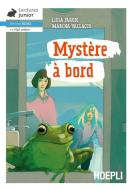 Mystère à bord. Niveau A1-A2. Con File audio per il download
