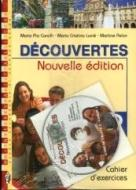 Découvertes. Méthode de français. Cahier d'exercices. Con espansione online. Con CD Audio. Per le Scuole superiori vol.2