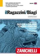 Il Ragazzini-Biagi Concise. Dizionario inglese-italiano italian-english dictionary