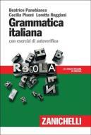 Grammatica italiana. con esercizi di autoverifica