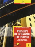 Principi di economia ed estimo. Per le Scuole superiori vol.2