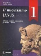 Il nuovissimo Ianus. Per le Scuole superiori vol.1