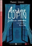 Arsene Lupin. Gentleman cambrioleur. Per la Scuola media. Con CD Audio. Con espansione online