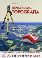 Genio rurale-Topografia. Con espansione online. Per gli Ist. tecnici per geometri