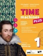 Time machines plus. Con Fascicolo visual literature. Con Fascicolo literary competences. Per le Scuole superiori. Con ebook. Con espansione online. Con DVD-ROM vol.1