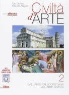Civiltà d'arte. Per le Scuole superiori. Con e-book. Con espansione online vol.2