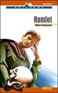Hamlet. Level B2. Intermediate. Con CD Audio. Con espansione online