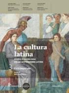 La cultura latina. Per le Scuole superiori. Con espansione online vol.3