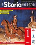 La storia insegna. Per la Scuola media. Con e-book. Con espansione online vol.1