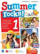 Summer rocks! Per la Scuola media vol.1