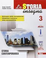 La storia insegna. Per la Scuola media. Con e-book. Con Contenuto digitale per accesso on line vol.3
