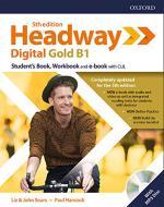 Headway digital gold B1. Student's book-Workbook. Without key. Per le Scuole superiori. Con espansione online