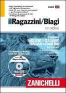 Il nuovo Ragazzini-Biagi. Concise. Dizionario inglese-italiano italian-english dictionary. Con CD-ROM