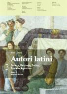 Autori latini. Per le Scuole superiori. Con espansione online vol.3