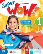 Super wow. Per la Scuola elementare. Con e-book. Con espansione online vol.1