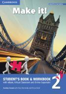 Make it! Student's book-Workbook-Companion book. Per la Scuola media. Con e-book. Con espansione online vol.2