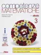 Competenze matematiche. Per i Licei e gli Ist. magistrali. Con e-book. Con espansione online vol.3