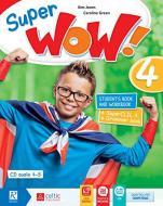 Super wow. Per la Scuola elementare. Con e-book. Con espansione online vol.4
