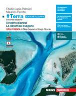 #Terra con chimica. Il nostro pianeta-La dinamica esogena con chimica. Ediz. azzurra. Per il primo biennio delle Scuole superiori. Con e-book. Con espansione online