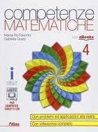 Competenze matematiche. Per i Licei e gli Ist. magistrali. Con e-book. Con espansione online vol.4