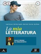 La mia letteratura. Imparare a scrivere subito. Per le Scuole superiori. Con e-book. Con espansione online vol.1