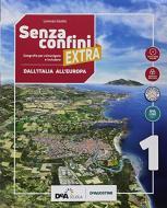 Senza confini extra. Con atlante, Regioni d'Italia, Studiare con metodo. Per la Scuola media. Con ebook. Con espansione online. Con DVD-ROM vol.1