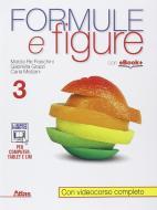 Formule e figure. Per i Licei e gli Ist. magistrali. Con e-book. Con espansione online vol.3