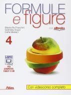Formule e figure. Per i Licei e gli Ist. magistrali. Con e-book. Con espansione online vol.4