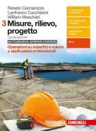 Misure, rilievo, progetto. Per costruzioni, ambiente e territorio. Per gli Ist. tecnici per geometri. Con e-book vol.3