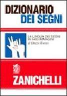 Dizionario dei segni. La lingua dei segni in 1400 immagini