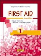 First aid. English revision, practice and remedial work. Per le Scuole superiori. Con espansione online vol.1