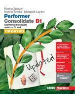 Performer B1. Updated with new preliminary tutor. Consolidate B1. Con Contenuto digitale (fornito elettronicamente)