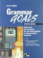 Grammar goals. Per le Scuole superiori. Con CD Audio. Con CD-ROM