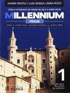 Millennium focus. Atlante storico. Per le Scuole superiori. Con e-book. Con espansione online vol.1