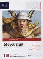 Mercurius. Letteratura e lingua latina. (Adozione tipo B). Per le Scuole superiori. Con ebook. Con espansione online vol.1
