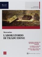 Mercurius. Letteratura e lingua latina. Laboratorio di traduzione. (Adozione tipo B). Per le Scuole superiori. Con ebook. Con espansione online