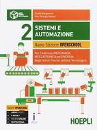Sistemi e automazione. Ediz. openschool. Per gli Ist. tecnici industriali. Con e-book. Con espansione online vol.2