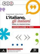 L' italiano, gli italiani. Norma, usi, strategie testuali. La grammatica. Con la comunicazione e i testi. Per le Scuole superiori. Con e-book. Con espansione online